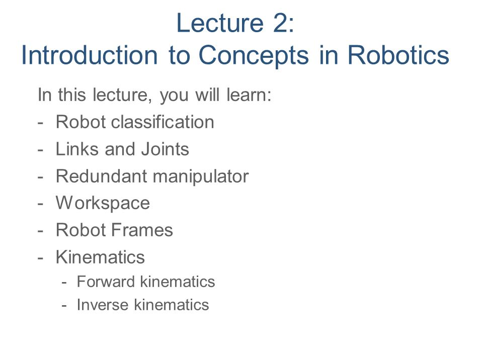 Lecture 2 Introduction To Concepts In Robotics Ppt Video Online