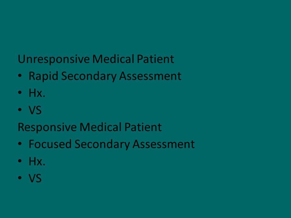 Unresponsive Medical Patient