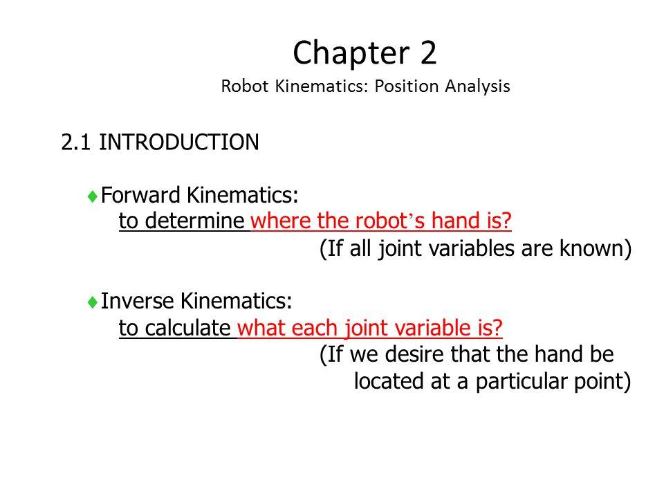 Chapter 2 Robot Kinematics: Position Analysis