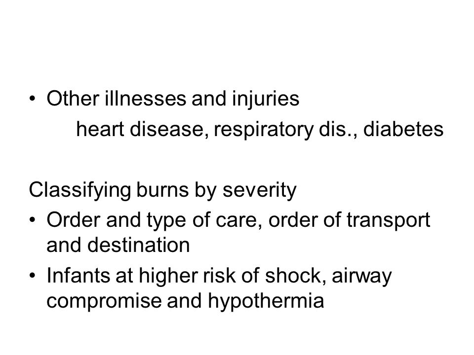 Other illnesses and injuries