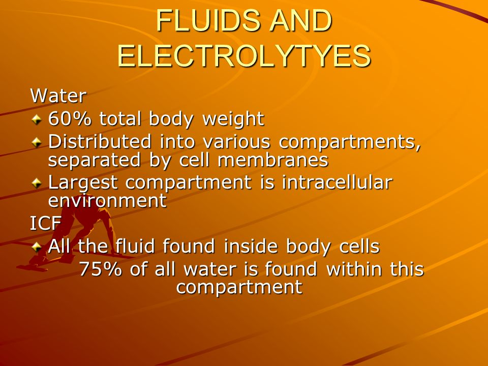 FLUIDS AND ELECTROLYTYES