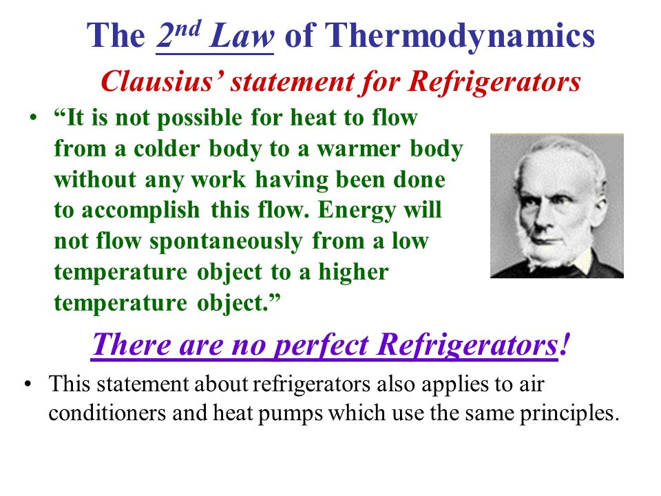 The 2nd Law of Thermodynamics Clausius' statement for Refrigerators