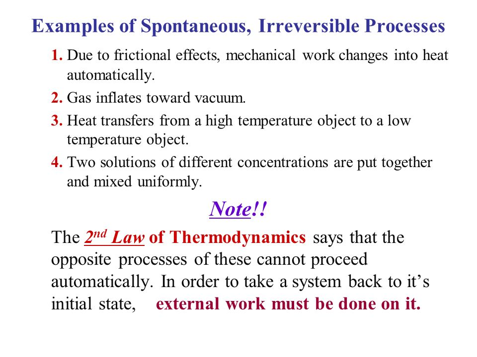 Examples of Spontaneous, Irreversible Processes