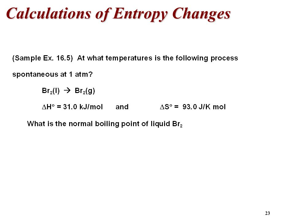 Calculations of Entropy Changes
