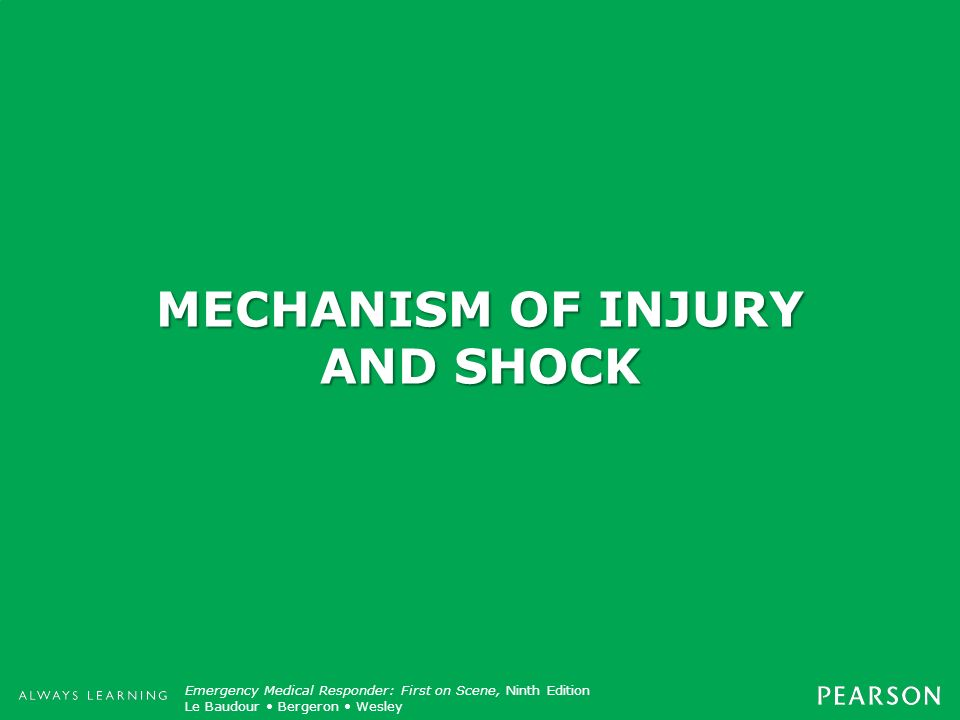 MECHANISM OF INJURY AND SHOCK