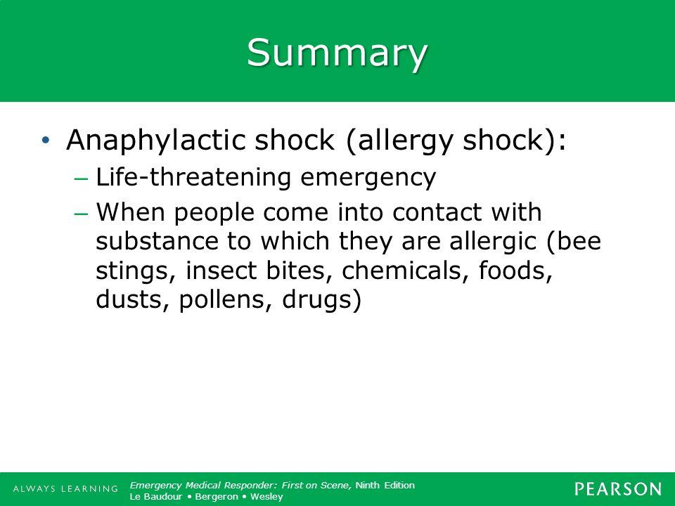 Summary Anaphylactic shock (allergy shock): Life-threatening emergency