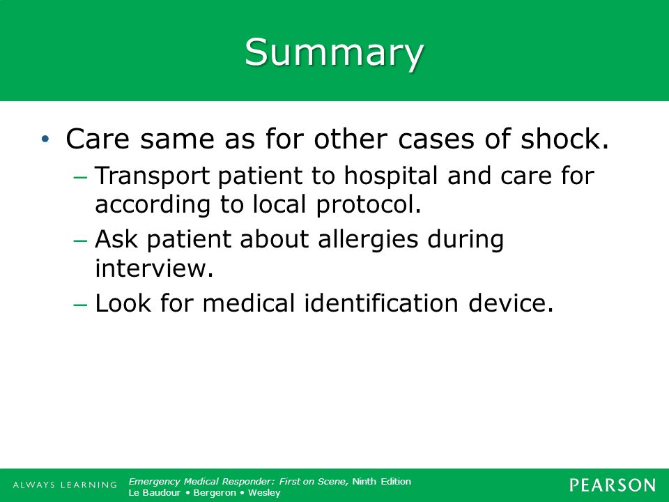 Summary Care same as for other cases of shock.