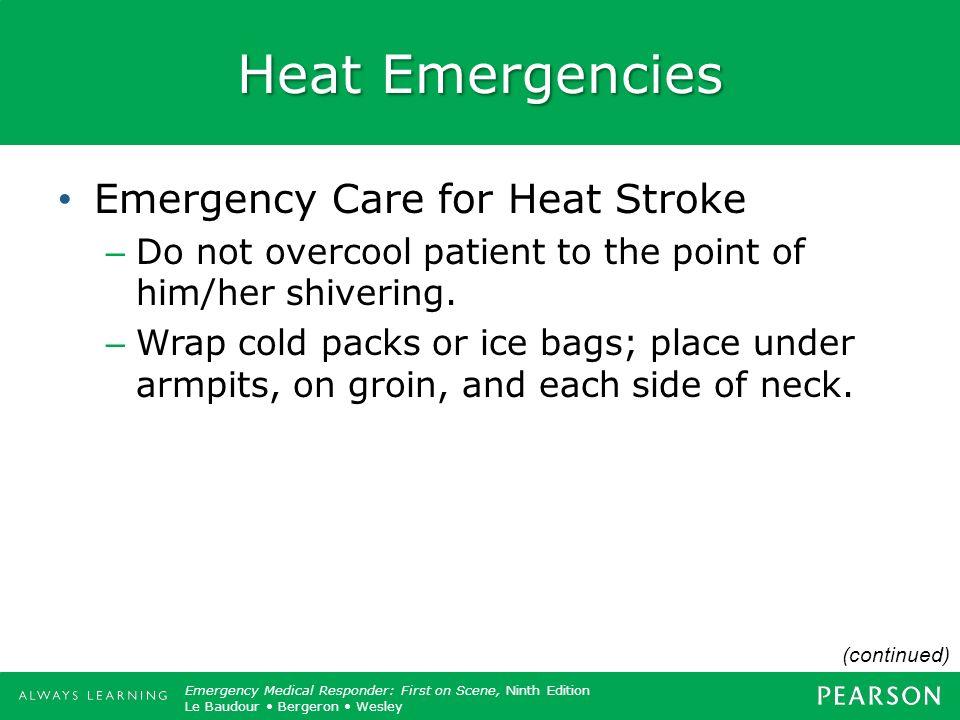 Heat Emergencies Emergency Care for Heat Stroke