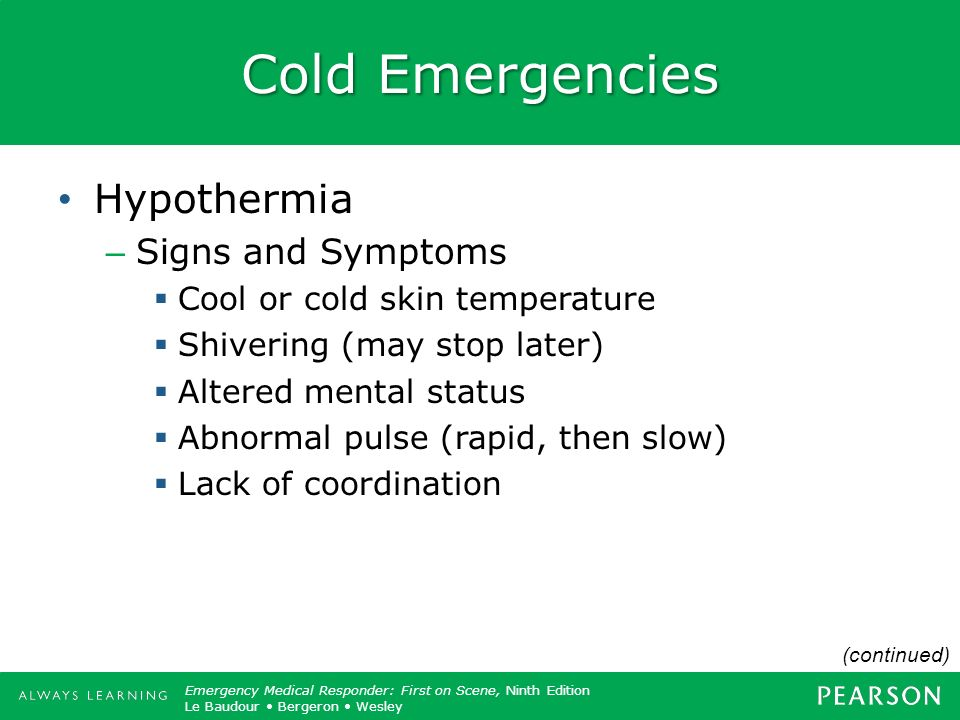 Cold Emergencies Hypothermia Signs and Symptoms