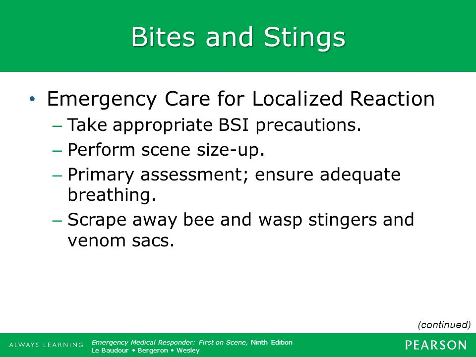 Bites and Stings Emergency Care for Localized Reaction