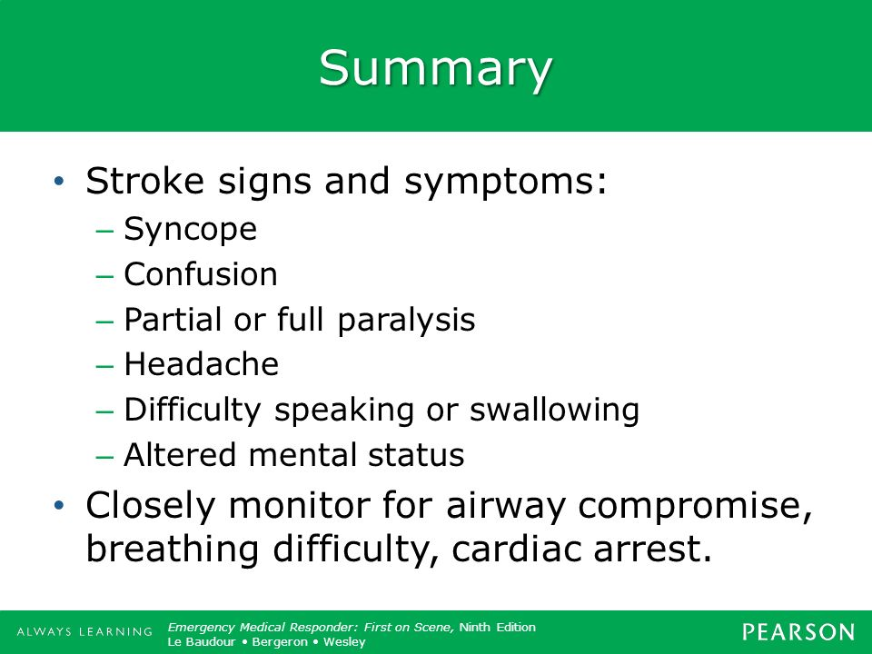 Summary Stroke signs and symptoms: