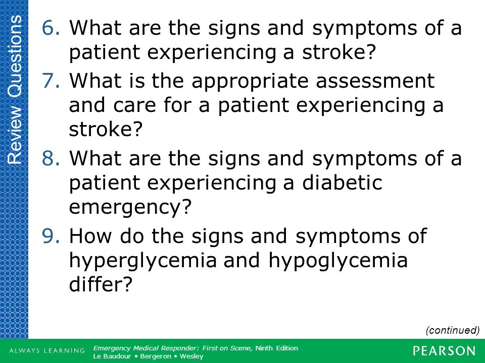 What are the signs and symptoms of a patient experiencing a stroke