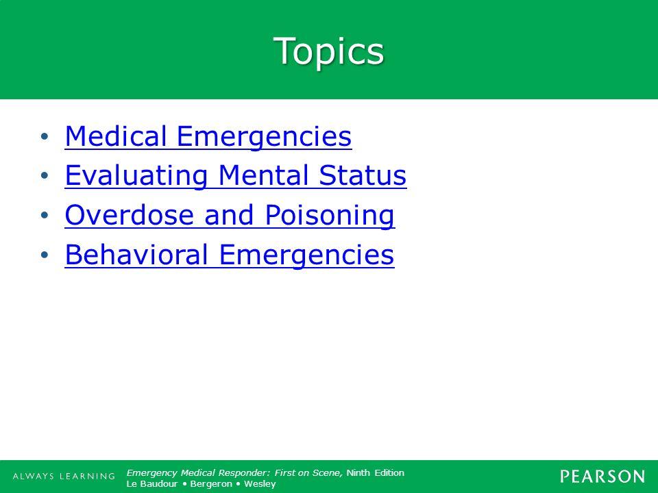 Topics Medical Emergencies Evaluating Mental Status
