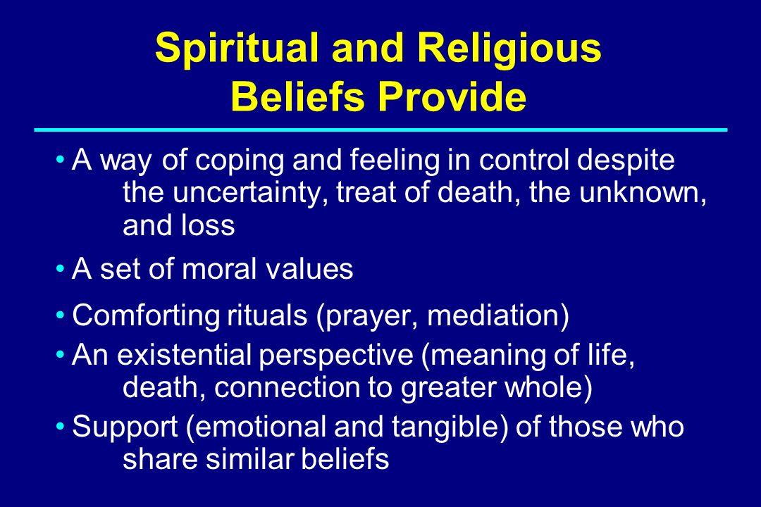 Spiritual and Religious Beliefs Provide