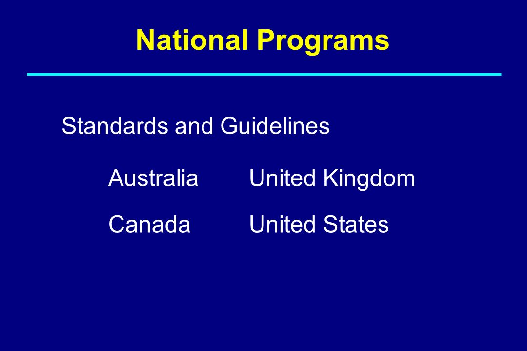 National Programs Standards and Guidelines