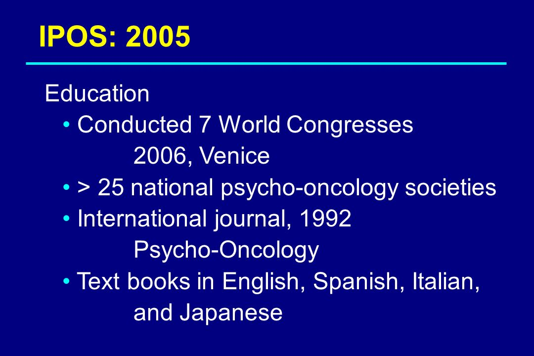 IPOS: 2005 Conducted 7 World Congresses 2006, Venice