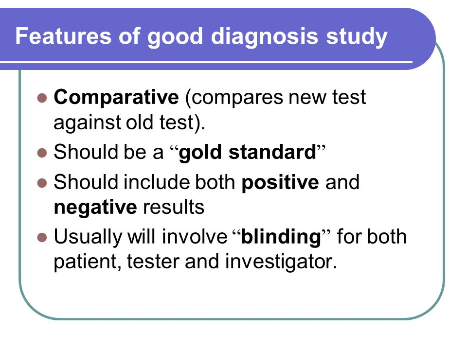 Features of good diagnosis study