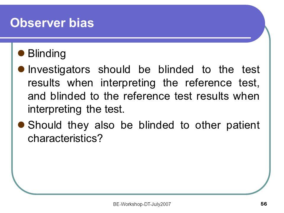 Observer bias Blinding