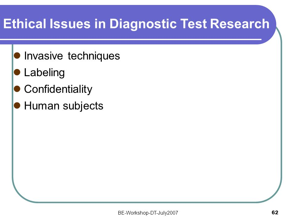 Ethical Issues in Diagnostic Test Research