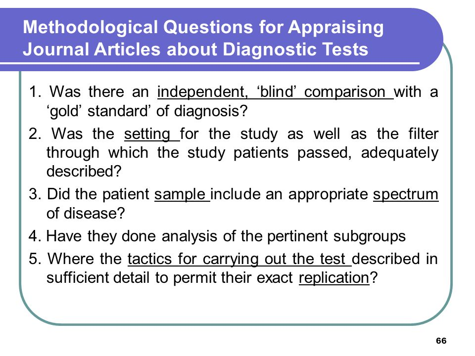 Methodological Questions for Appraising Journal Articles about Diagnostic Tests
