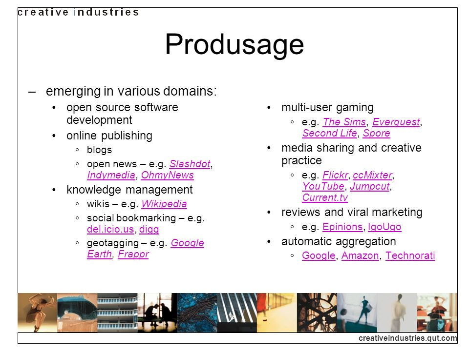 Produsage emerging in various domains: