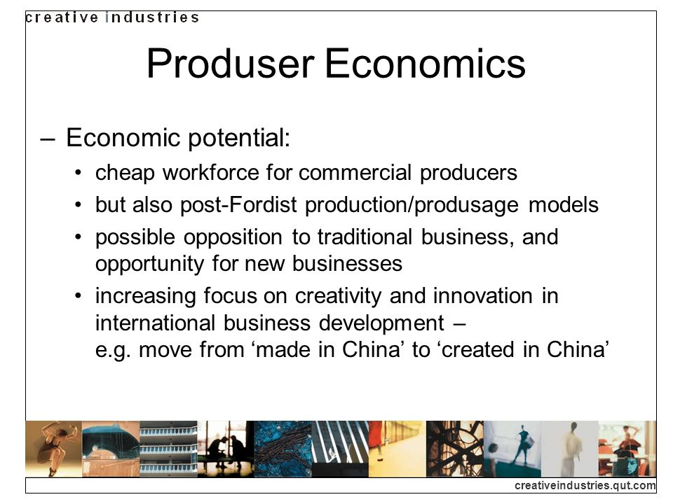 Produser Economics Economic potential: