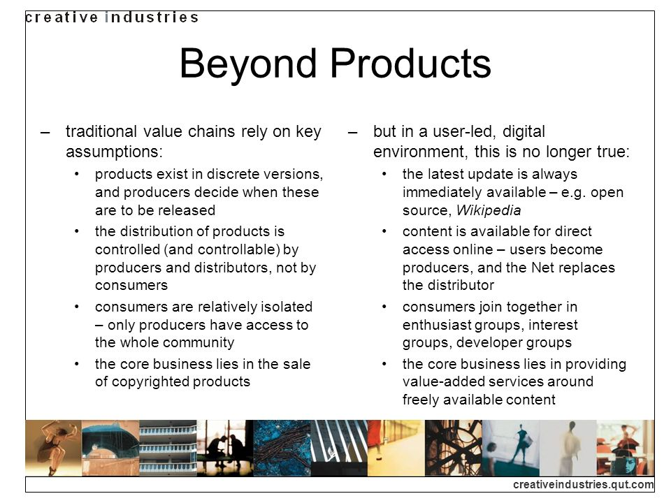 Beyond Products traditional value chains rely on key assumptions:
