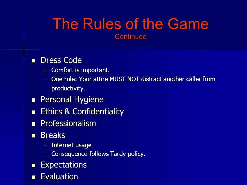 The Rules of the Game Continued