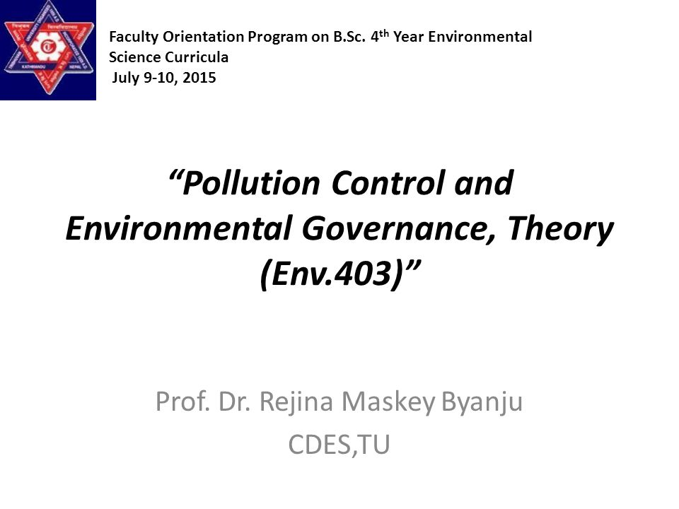 Pollution Control and Environmental Governance, Theory (Env.403 ...