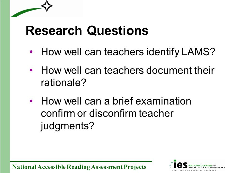 Research Questions How well can teachers identify LAMS