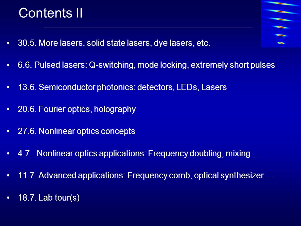Contents II 30.5. More lasers, solid state lasers, dye lasers, etc.