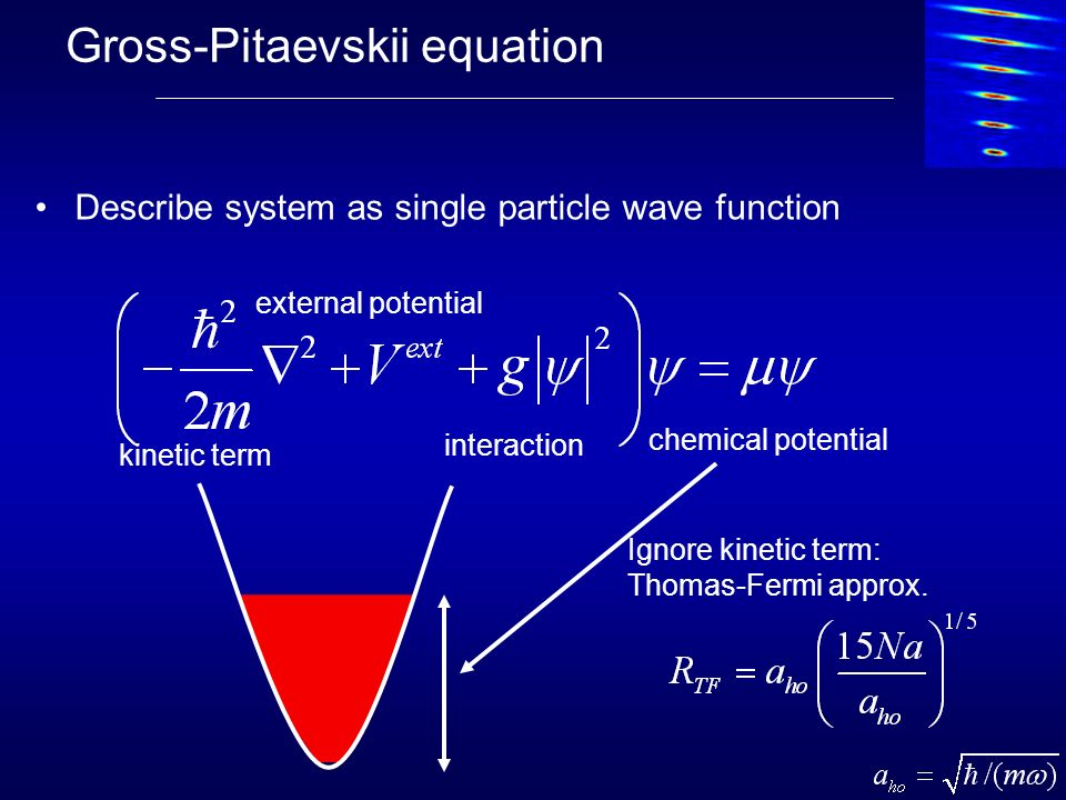 Gross-Pitaevskii equation