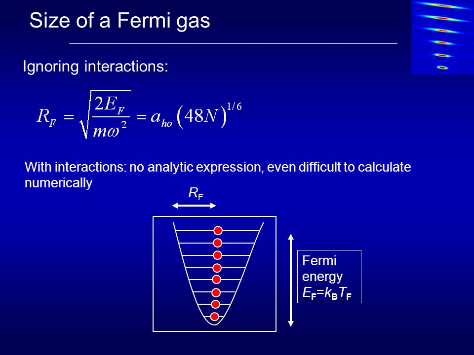 Size of a Fermi gas Ignoring interactions: