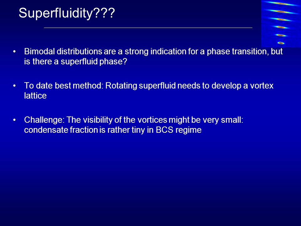 Superfluidity Bimodal distributions are a strong indication for a phase transition, but is there a superfluid phase