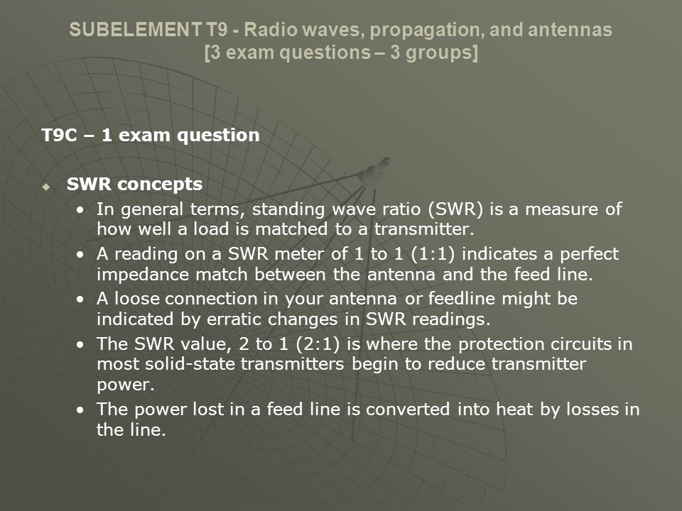 SUBELEMENT T9 - Radio waves, propagation, and antennas [3 exam questions – 3 groups]