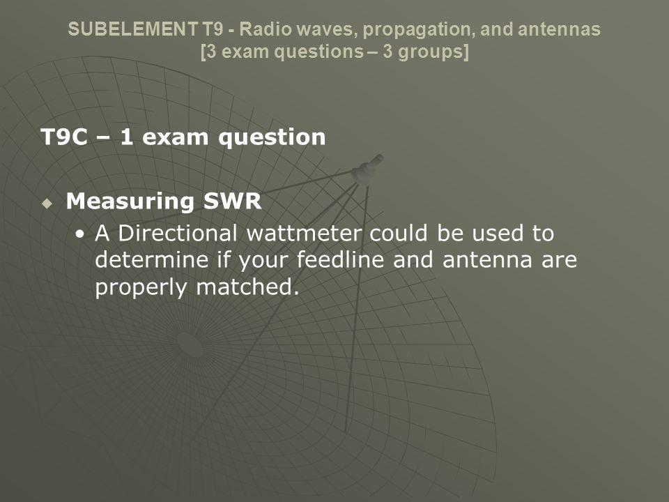 T9C – 1 exam question Measuring SWR