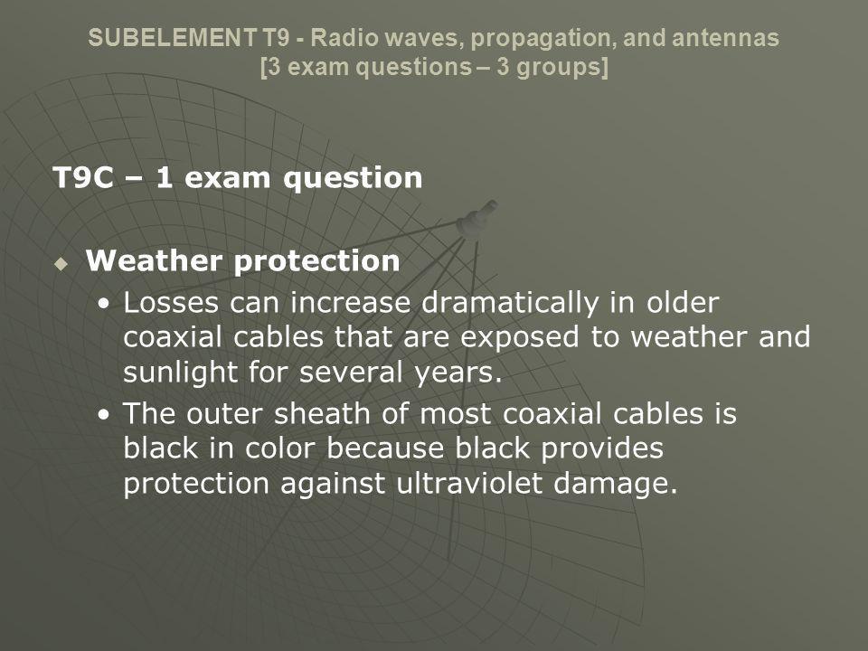 T9C – 1 exam question Weather protection