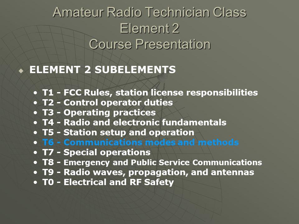 Amateur Radio Technician Class Element 2 Course Presentation