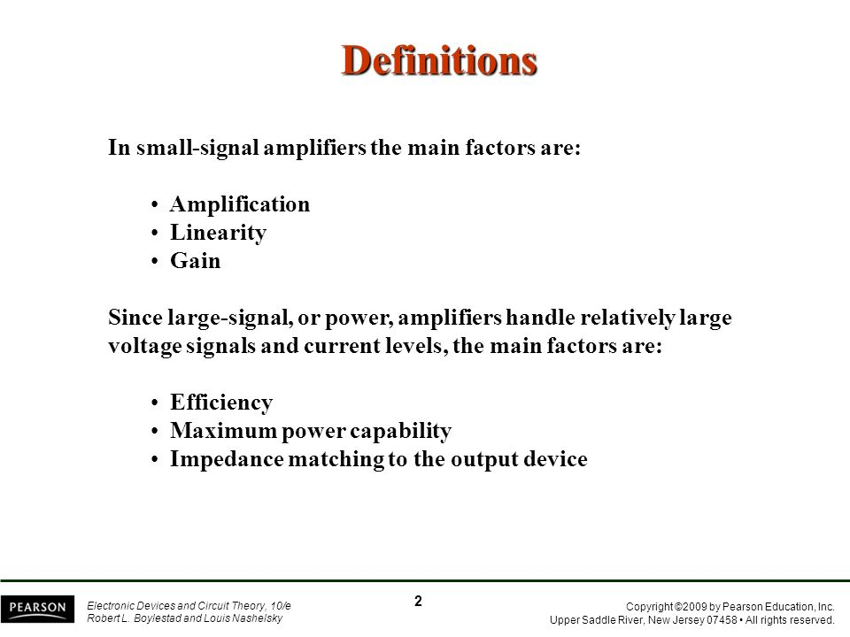 Definitions In small-signal amplifiers the main factors are: