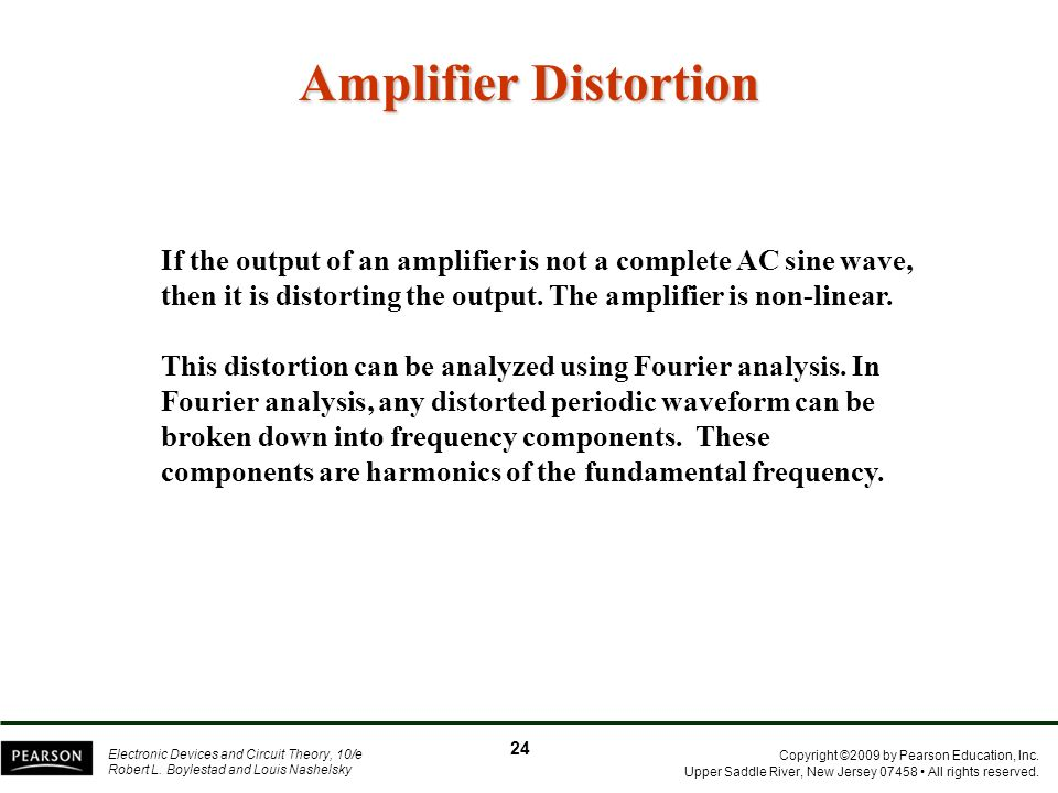 Amplifier Distortion If the output of an amplifier is not a complete AC sine wave, then it is distorting the output. The amplifier is non-linear.
