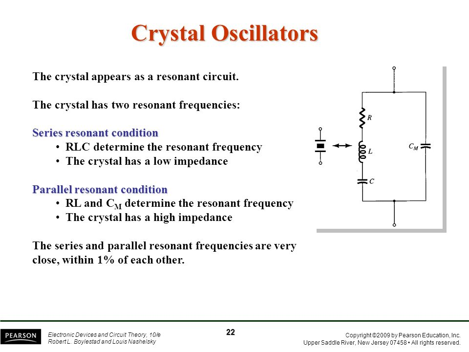 Crystal Oscillators The crystal appears as a resonant circuit.