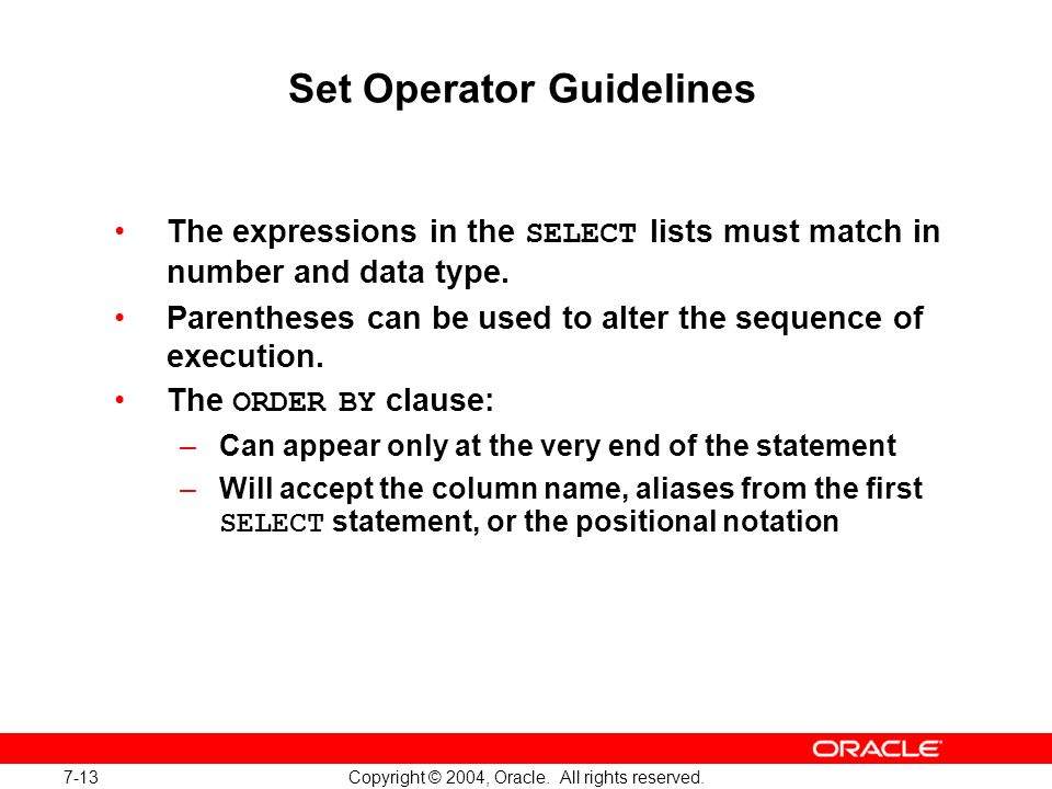 Set Operator Guidelines
