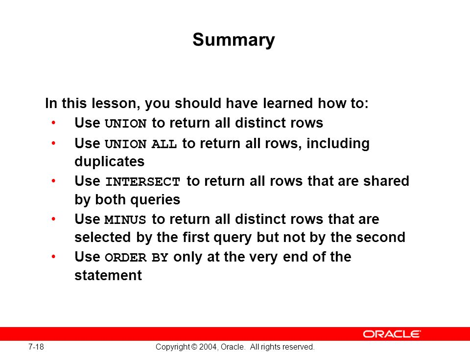 Oracle Database 10g: SQL Fundamentals I 7-18
