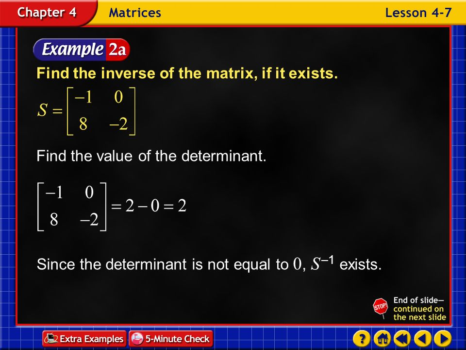 Find the inverse of the matrix, if it exists.