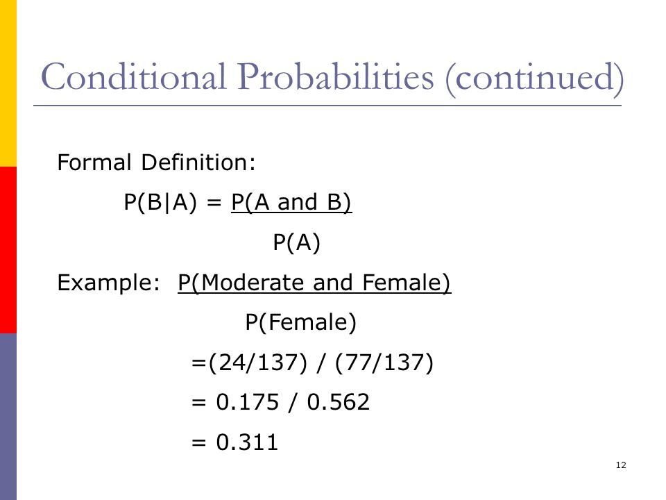 Conditional Probabilities (continued)