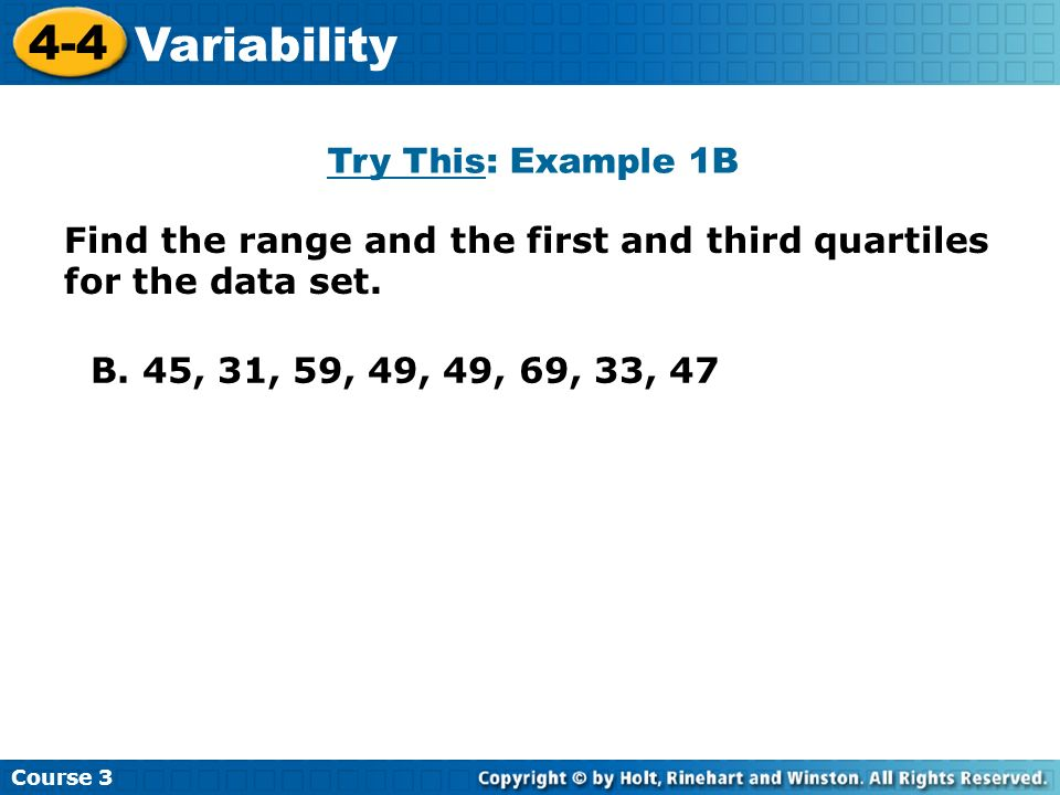 4-4 Variability Try This: Example 1B