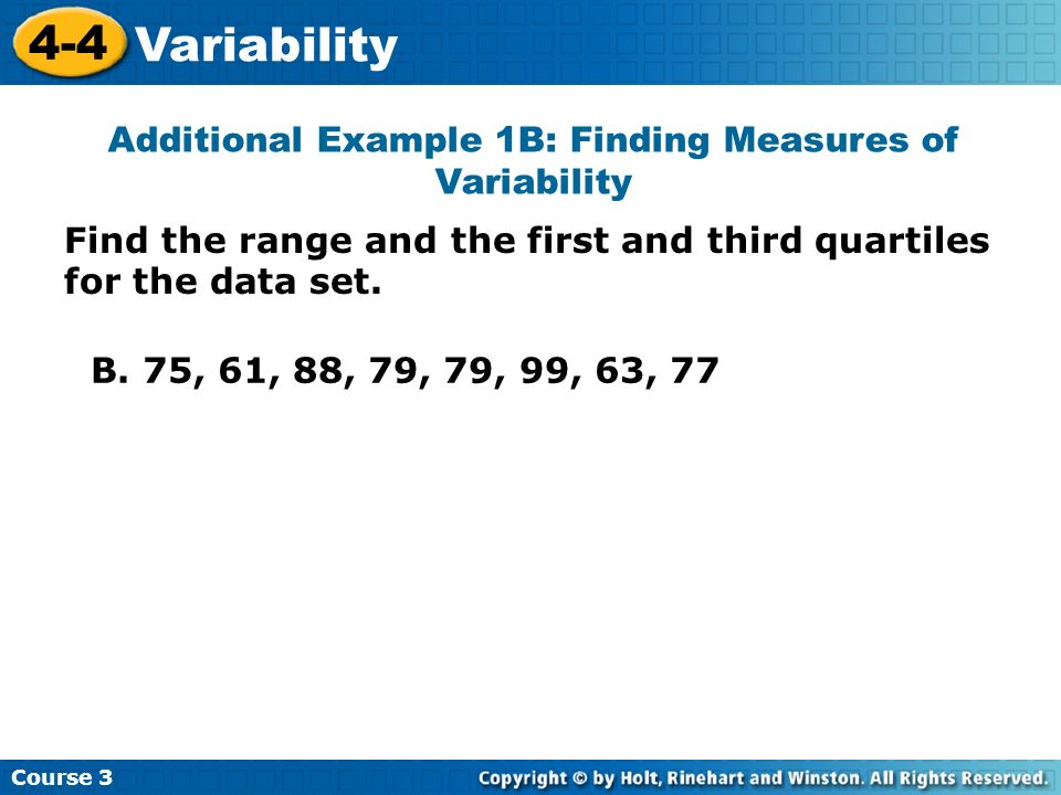Additional Example 1B: Finding Measures of Variability