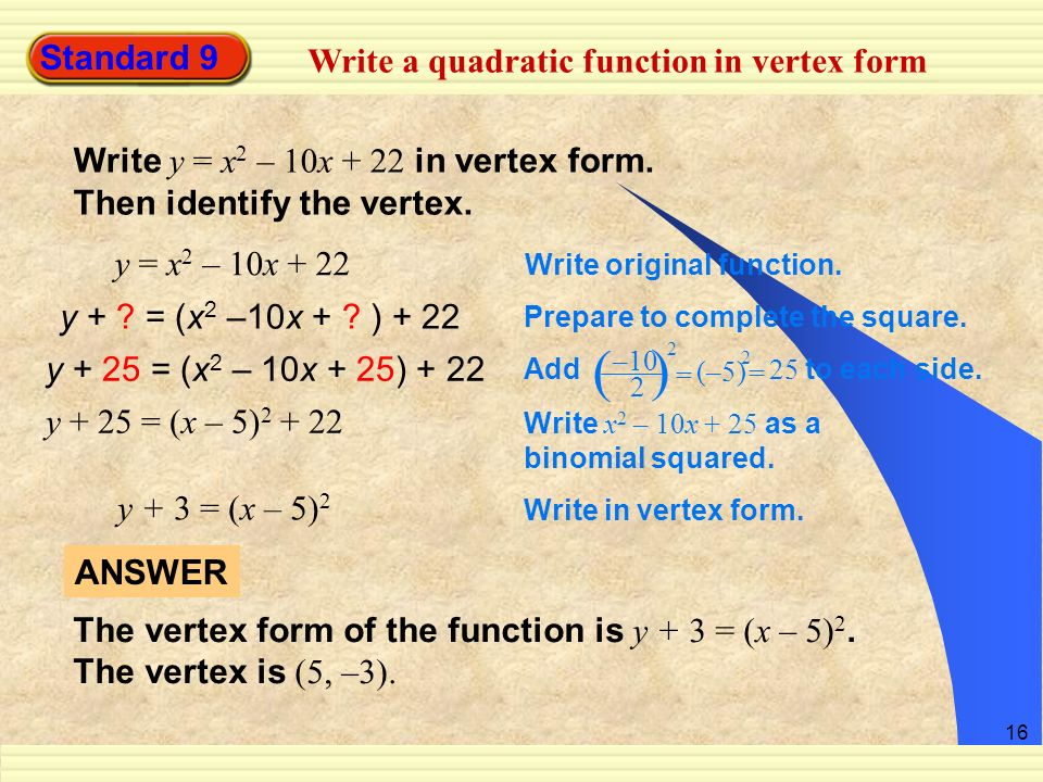( ) Standard 9 Write a quadratic function in vertex form