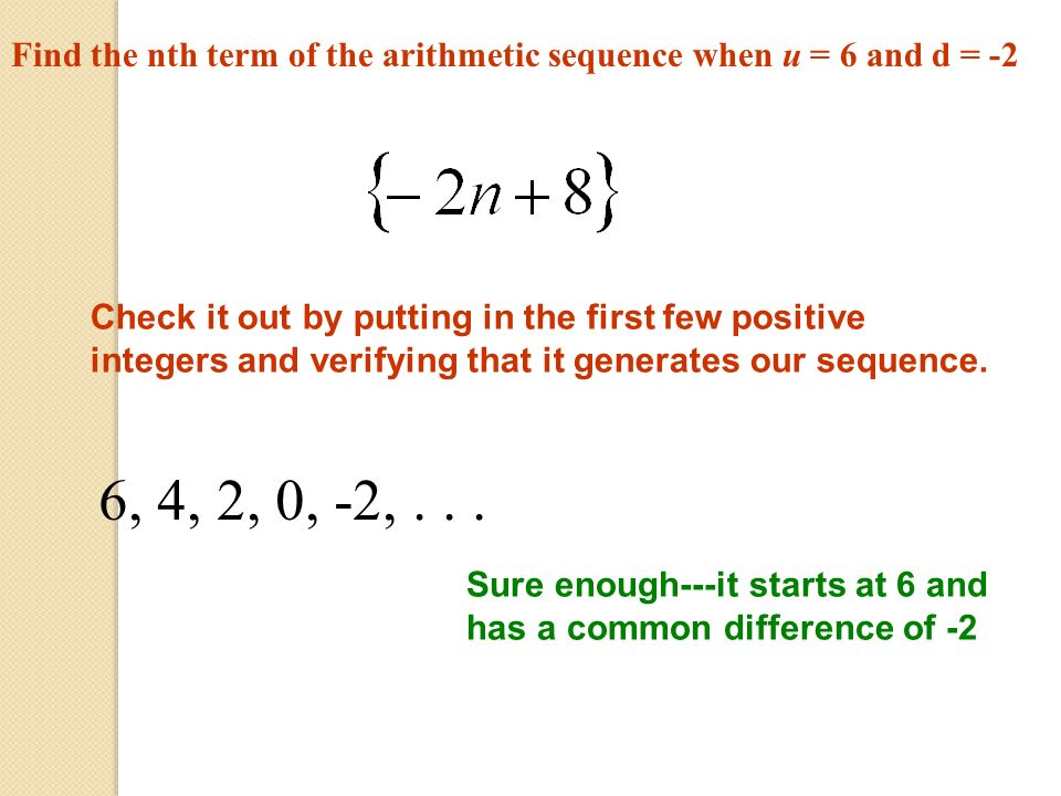 Find the nth term of the arithmetic sequence when u = 6 and d = -2