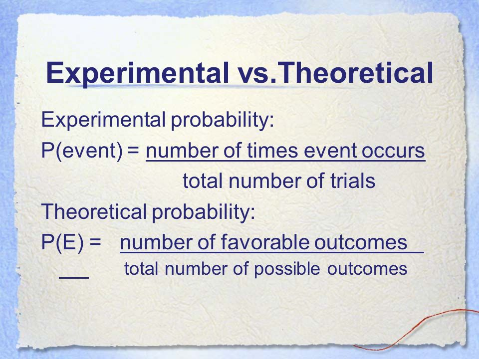 Experimental vs.Theoretical